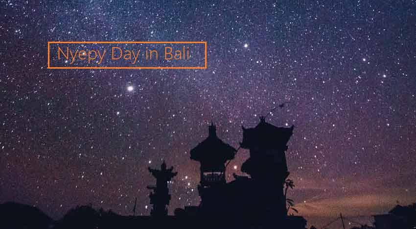 Hari Raya Nyepi di Bali – Hal yang terjadi saat perayaan Nyepi di Bali