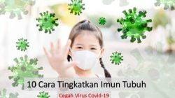 Cara Meningkatkan Imun Tubuh untuk Mengakal Virus Corona
