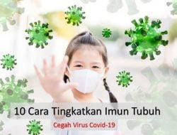 10 Cara Meningkatkan Imun Tubuh untuk Menangkal Virus Corona