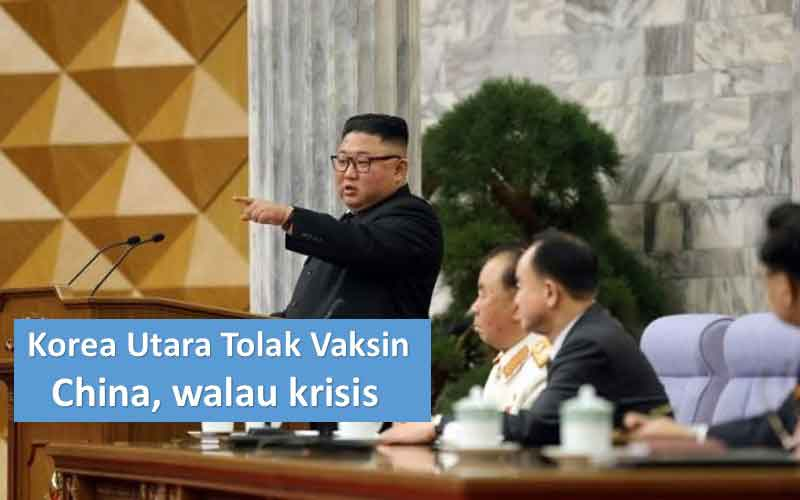 Korea Utara Tolak Tawaran Vaksin Dari China, Kawatir Kurang Efektif